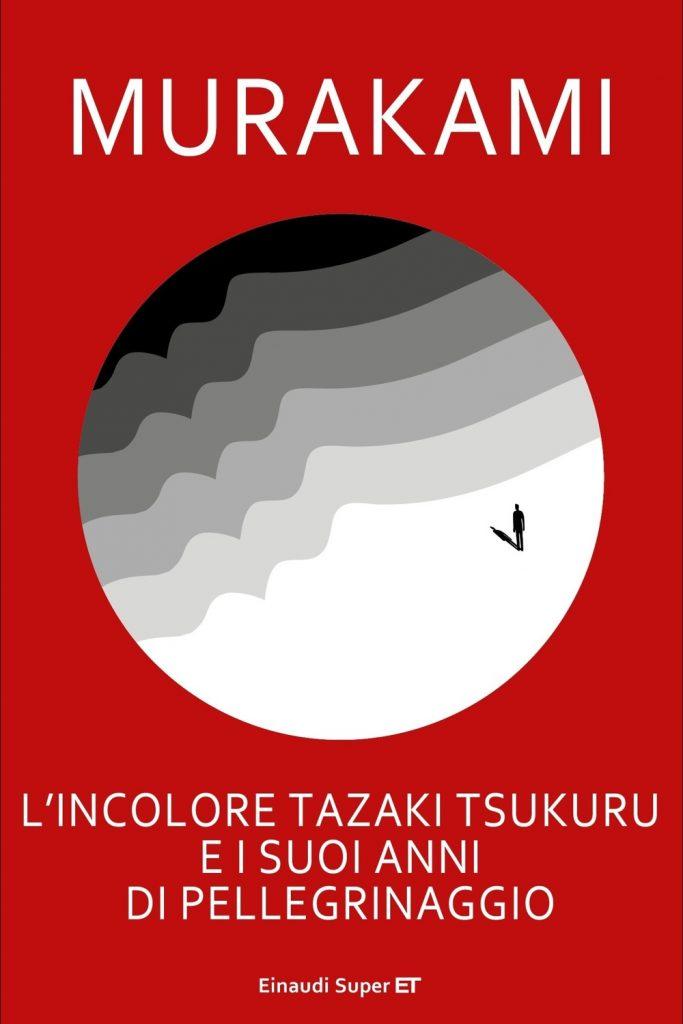 Copertina del Libro L'incolore Tazaki Tsukuro e dei suoi anni di pellegrinaggio